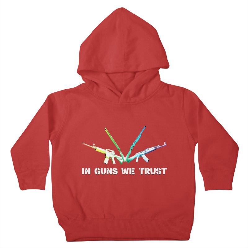 IN GUNS WE TRUST Kids Toddler Pullover Hoody by rikimountain's Artist Shop