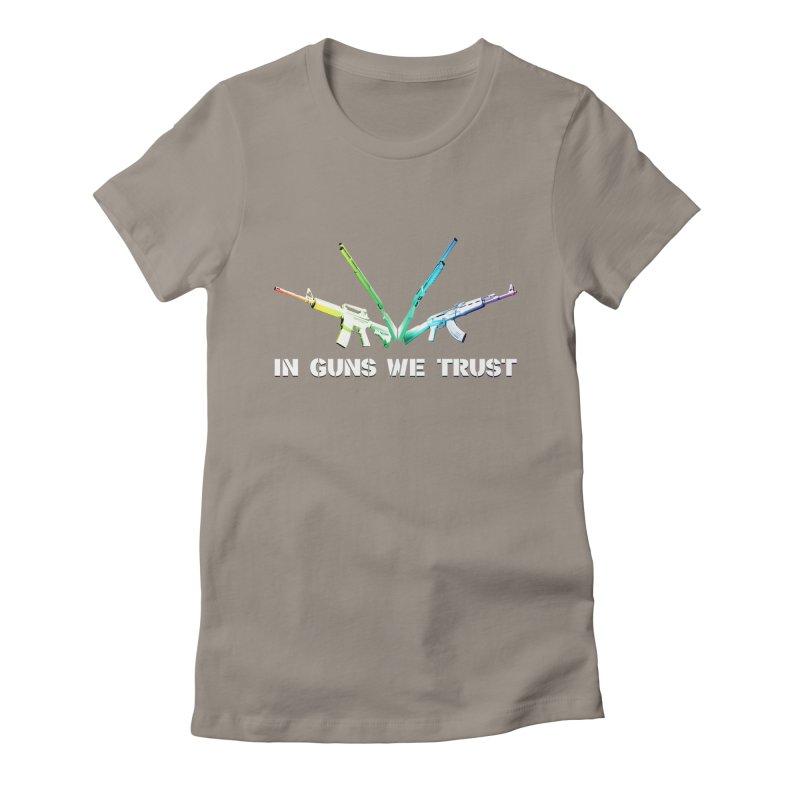 IN GUNS WE TRUST Women's Fitted T-Shirt by rikimountain's Artist Shop