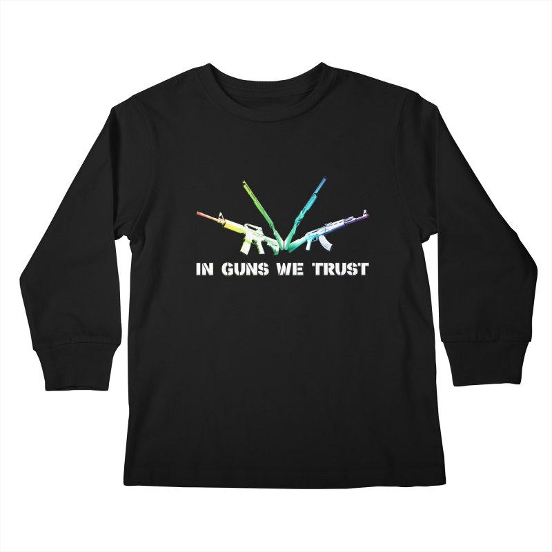 IN GUNS WE TRUST Kids Longsleeve T-Shirt by rikimountain's Artist Shop