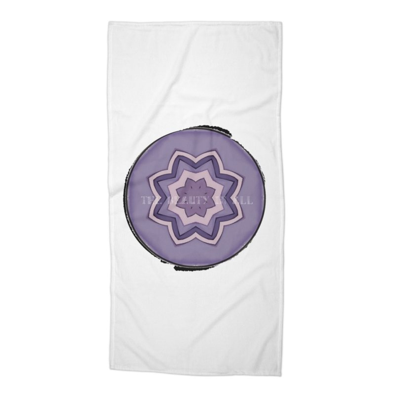 The Beauty In All Accessories Beach Towel by riverofchi's Artist Shop