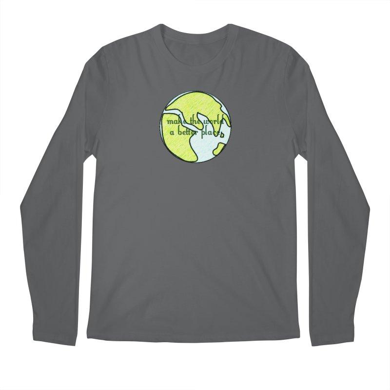 The World a Better Place Men's Longsleeve T-Shirt by riverofchi's Artist Shop