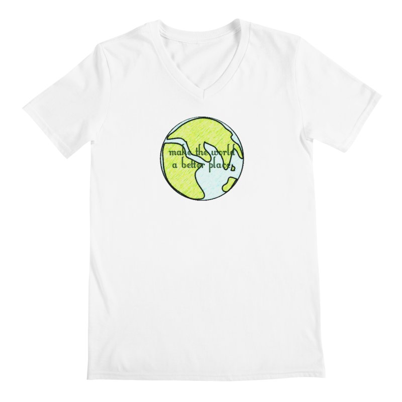 The World a Better Place Men's V-Neck by riverofchi's Artist Shop