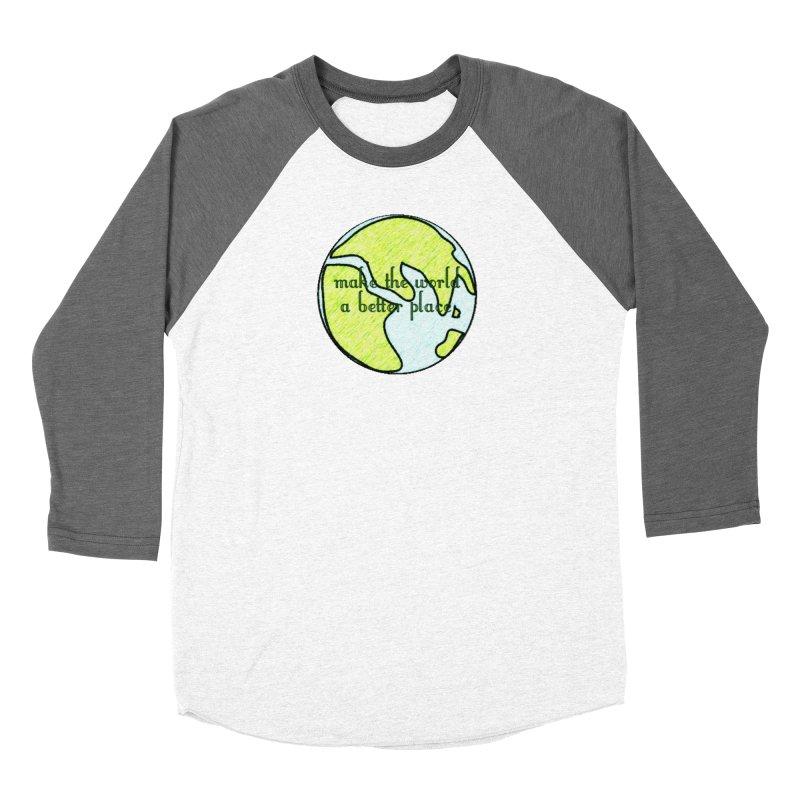 The World a Better Place Men's Baseball Triblend Longsleeve T-Shirt by riverofchi's Artist Shop