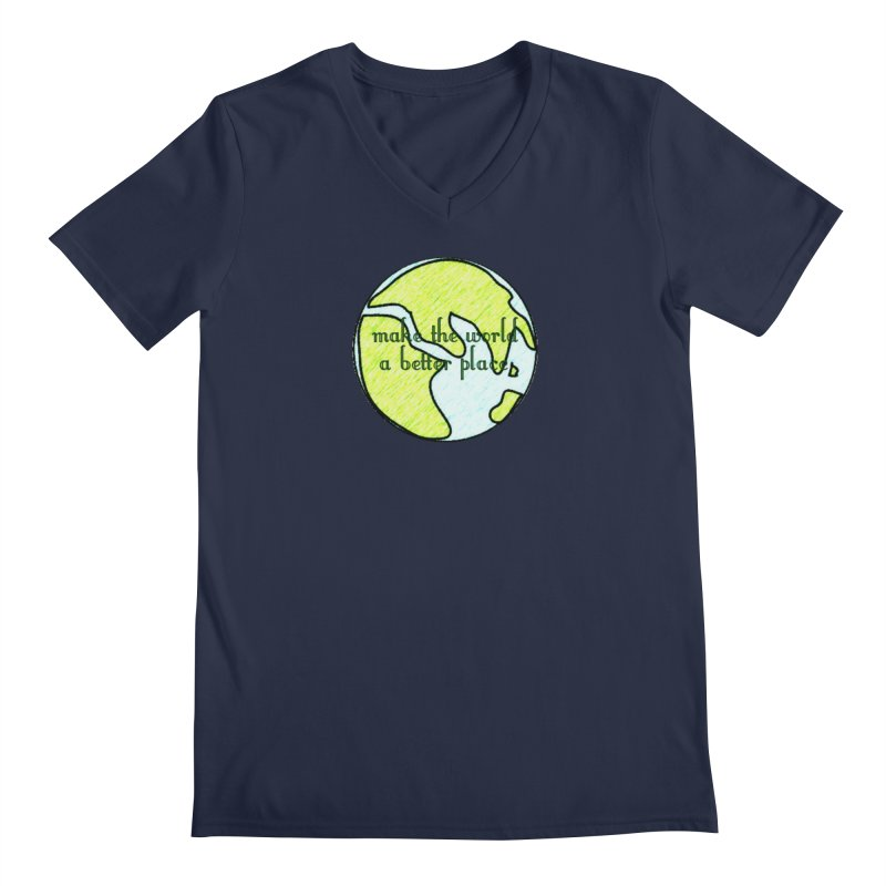 The World a Better Place Men's Regular V-Neck by riverofchi's Artist Shop