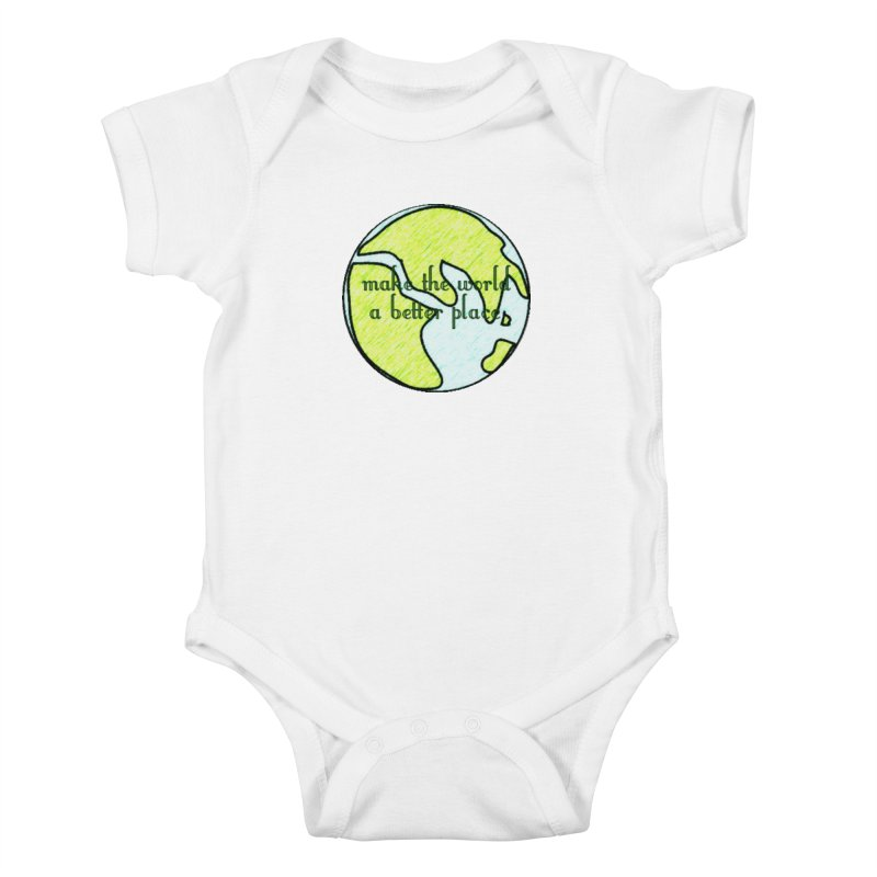 The World a Better Place Kids Baby Bodysuit by riverofchi's Artist Shop
