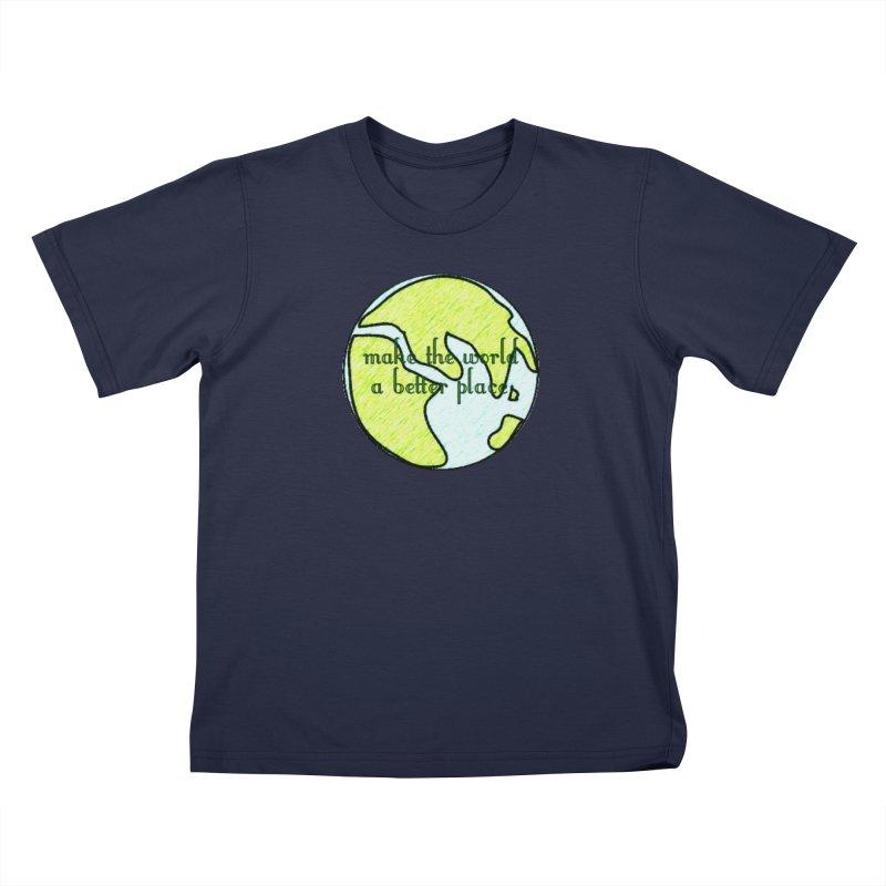 The World a Better Place Kids T-Shirt by riverofchi's Artist Shop
