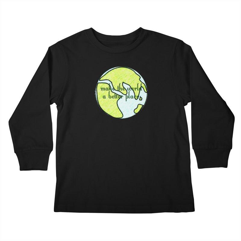 The World a Better Place Kids Longsleeve T-Shirt by riverofchi's Artist Shop