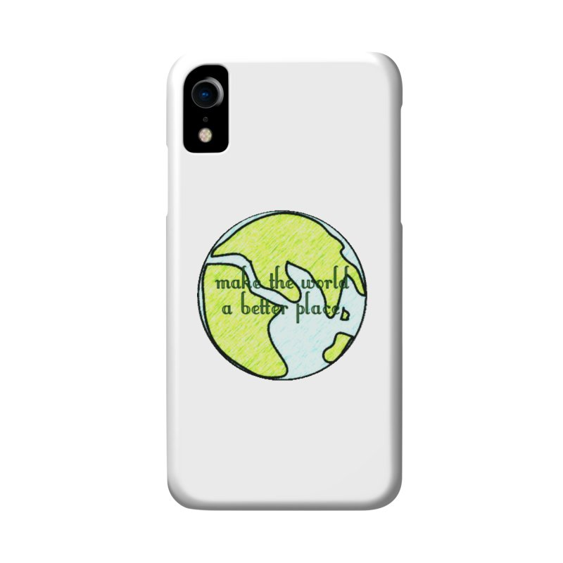 The World a Better Place Accessories Phone Case by riverofchi's Artist Shop