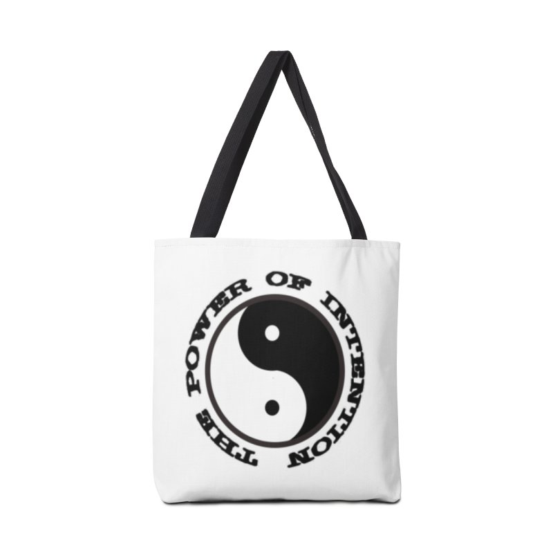 The Power of Intention Accessories Tote Bag Bag by riverofchi's Artist Shop