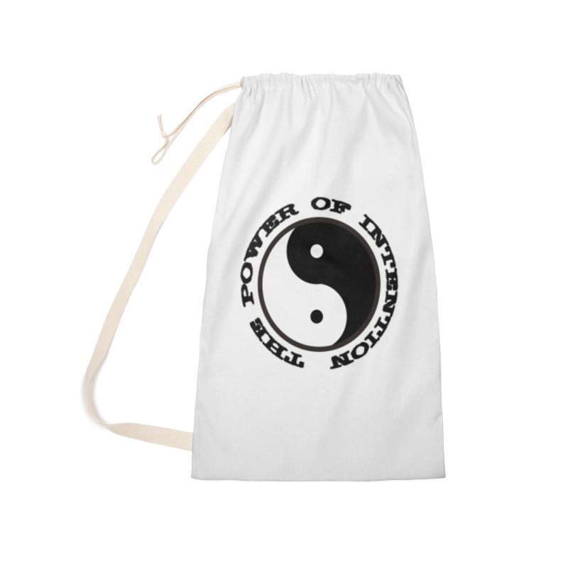 The Power of Intention Accessories Laundry Bag Bag by riverofchi's Artist Shop