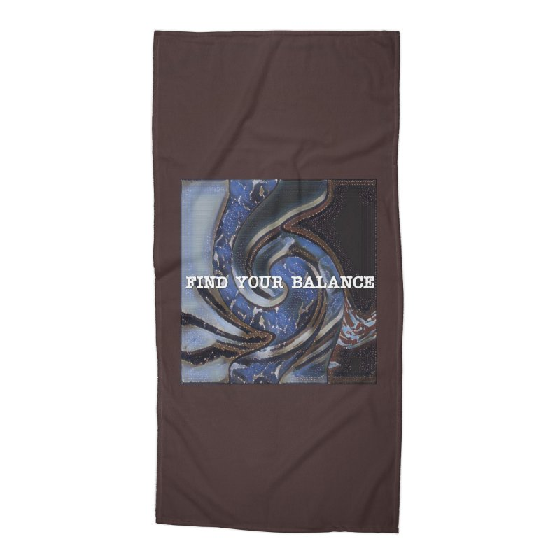 FIND YOUR BALANCE Accessories Beach Towel by riverofchi's Artist Shop