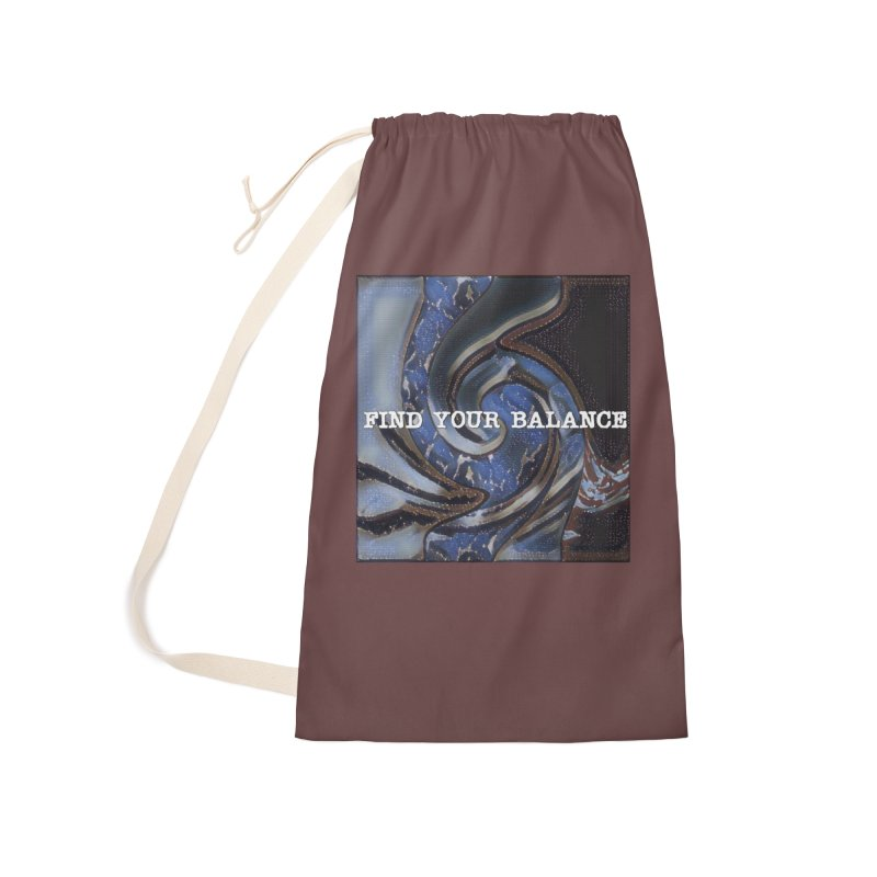 FIND YOUR BALANCE Accessories Laundry Bag Bag by riverofchi's Artist Shop