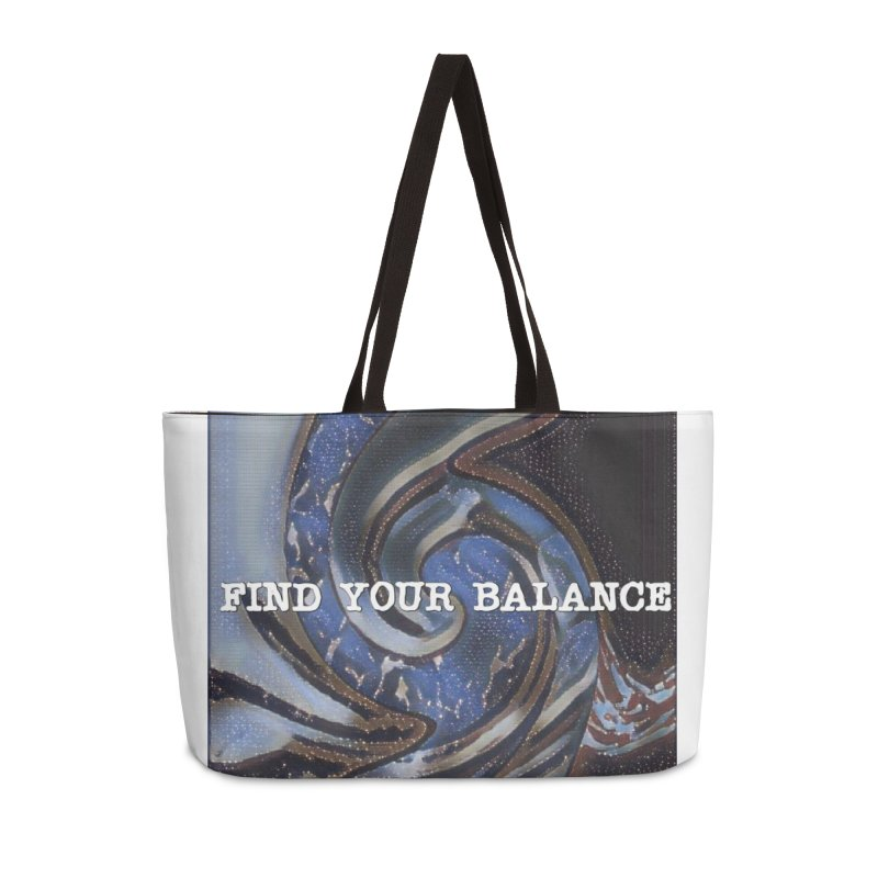 FIND YOUR BALANCE Accessories Weekender Bag Bag by riverofchi's Artist Shop
