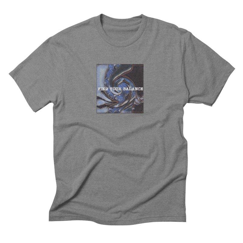 FIND YOUR BALANCE Men's Triblend T-Shirt by riverofchi's Artist Shop