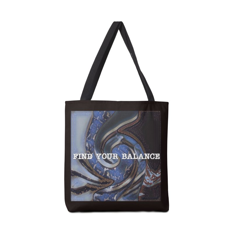 FIND YOUR BALANCE in Tote Bag by riverofchi's Artist Shop