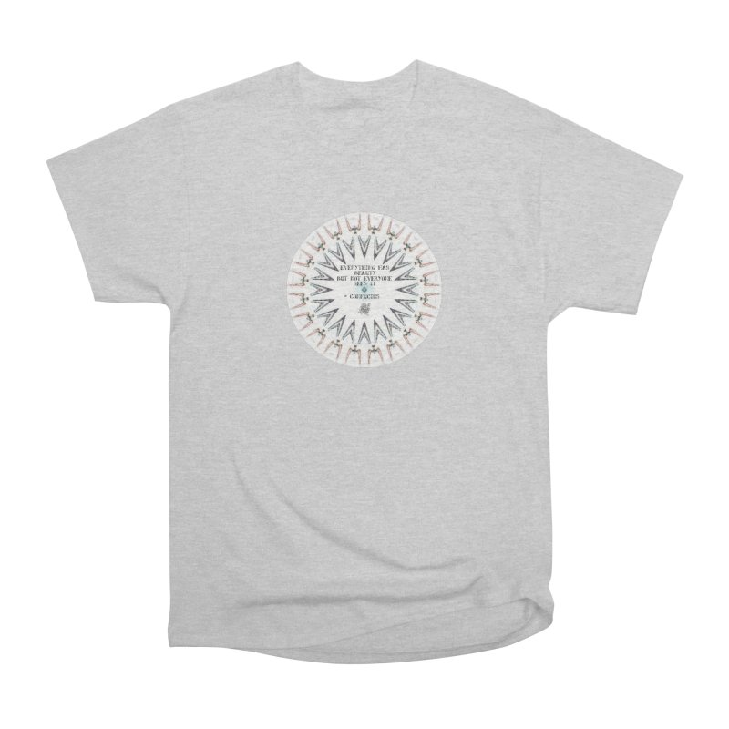 Everything has Beauty Women's Heavyweight Unisex T-Shirt by riverofchi's Artist Shop