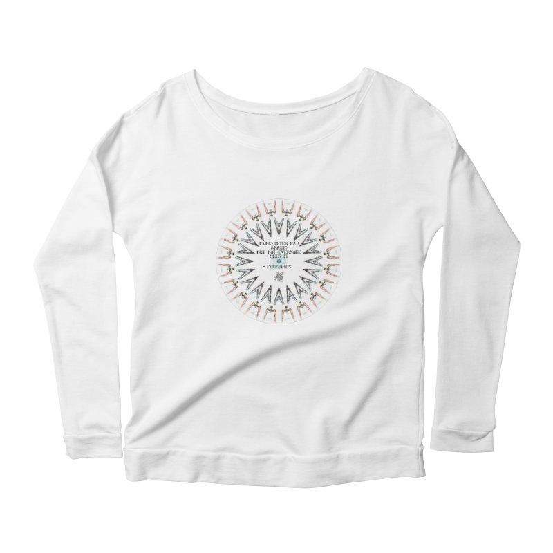 Everything has Beauty Women's Scoop Neck Longsleeve T-Shirt by riverofchi's Artist Shop