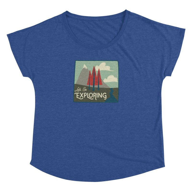 Let's Go Exploring Women's Dolman by River Trail Supply Company