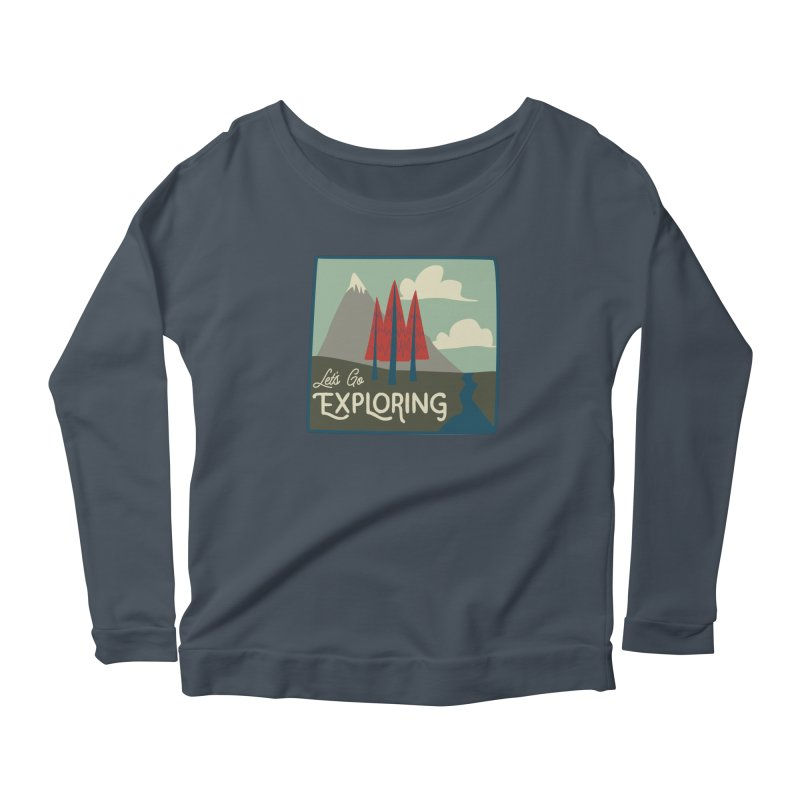 Let's Go Exploring Women's Scoop Neck Longsleeve T-Shirt by River Trail Supply Company