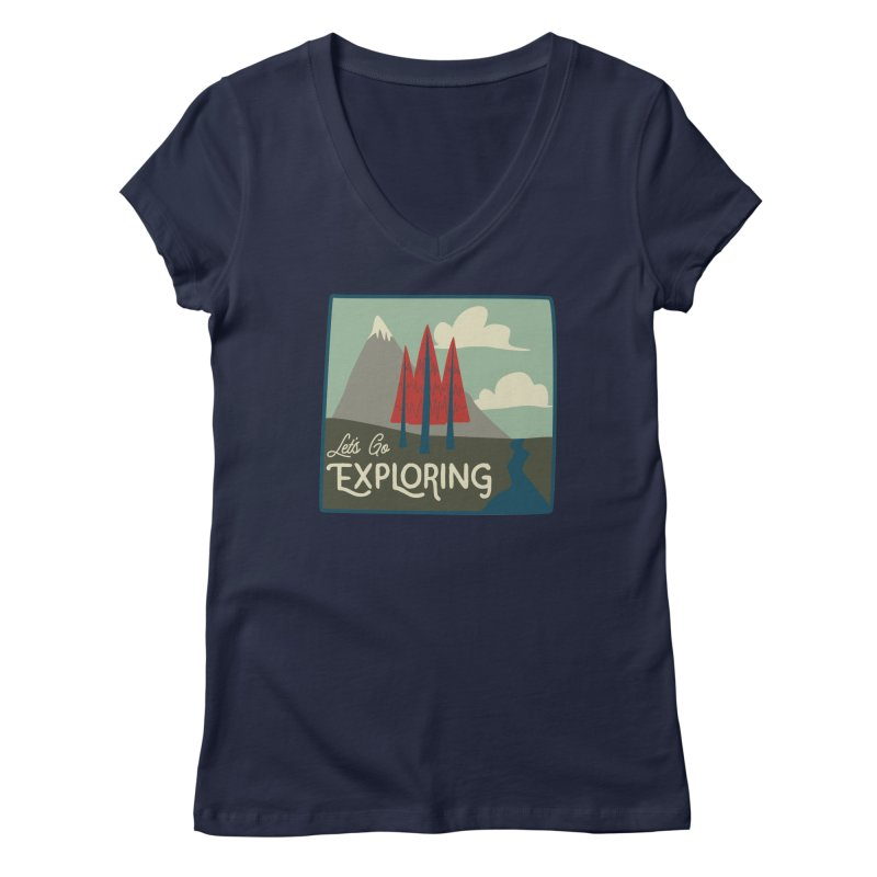 Let's Go Exploring Women's V-Neck by River Trail Supply Company