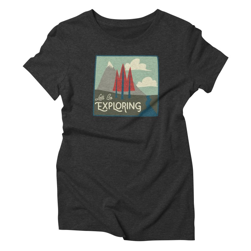 Let's Go Exploring Women's Triblend T-Shirt by River Trail Supply Company