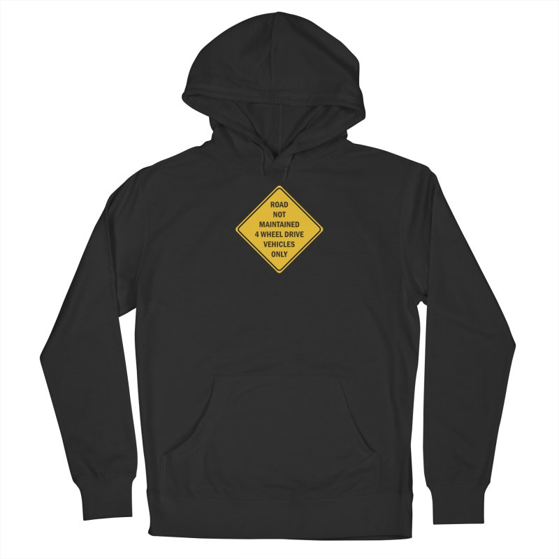4-Wheel Drive Only Women's Pullover Hoody by River Trail Supply Company