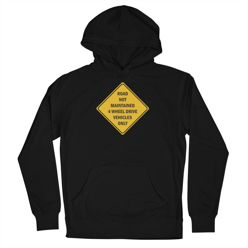 4-Wheel Drive Only Men's French Terry Pullover Hoody by River Trail Supply Company