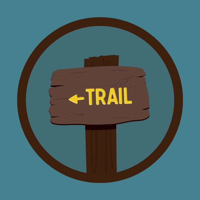Trail Sign None  by River Trail Supply Company