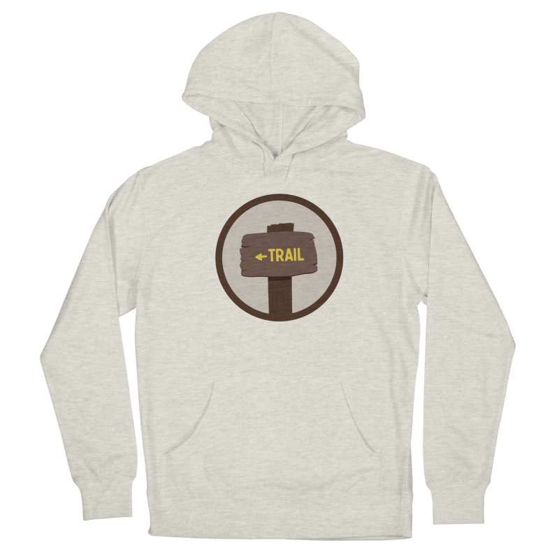 Trail Sign Men's Pullover Hoody by River Trail Supply Company