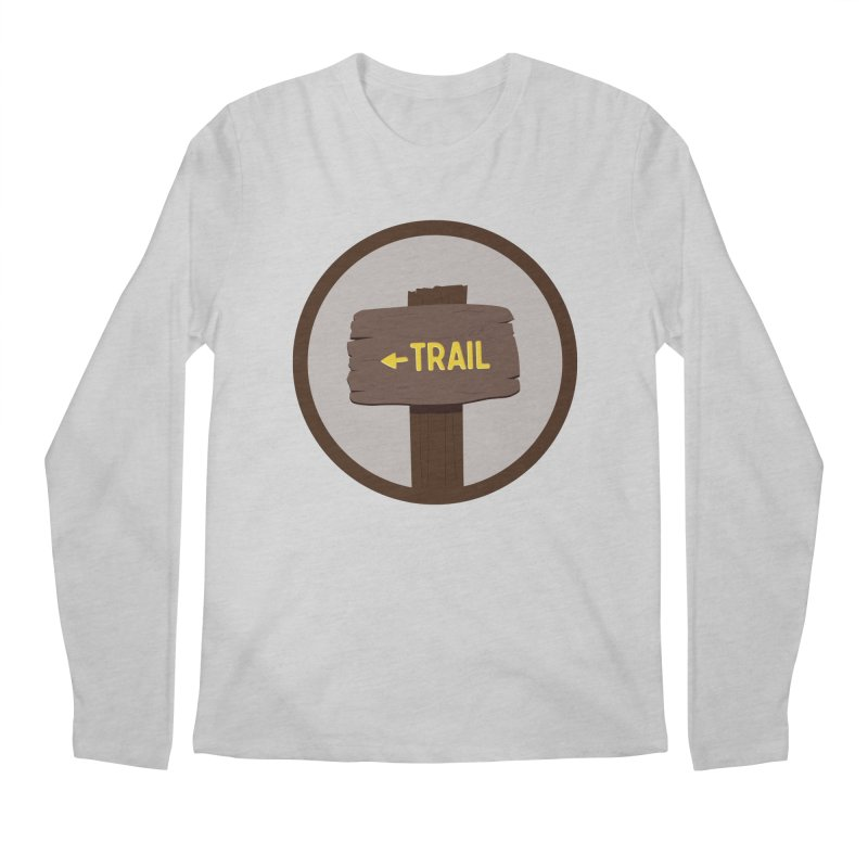 Trail Sign Men's Longsleeve T-Shirt by River Trail Supply Company