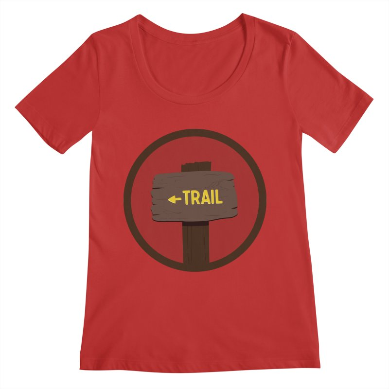 Trail Sign Women's Regular Scoop Neck by River Trail Supply Company