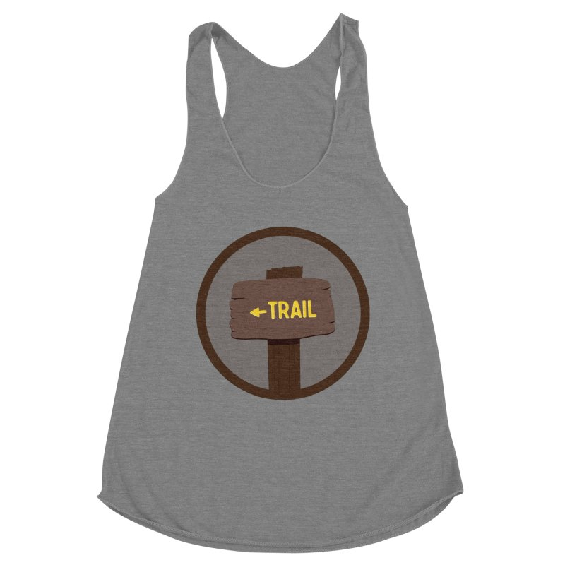 Trail Sign Women's Tank by River Trail Supply Company