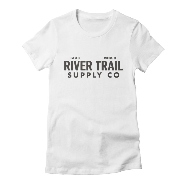 River Trail Supply Co Logo Women's Fitted T-Shirt by River Trail Supply Company
