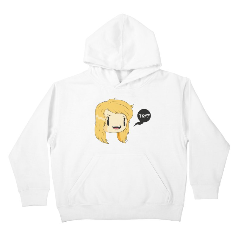 'sup? Kids Pullover Hoody by Rizzofied