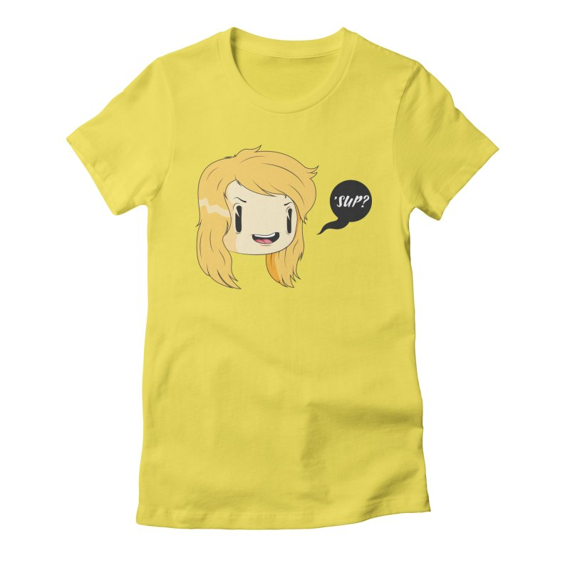 'sup? Women's T-Shirt by Rizzofied