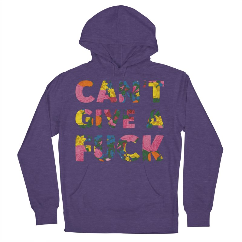Can't Give A Fuck Men's Pullover Hoody by Rizzofied