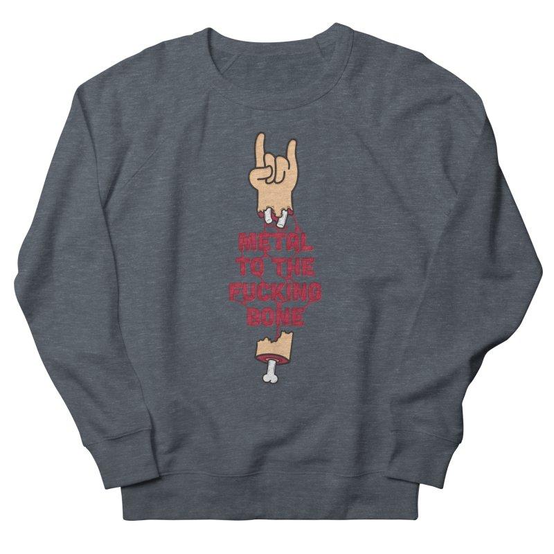 Metal to the Bone Men's Sweatshirt by Rizzofied