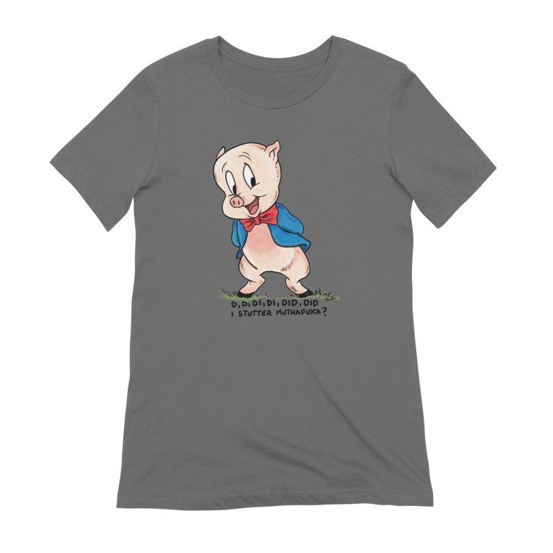 Porky Stutters Women's T-Shirt by Pigment World Artist Shop