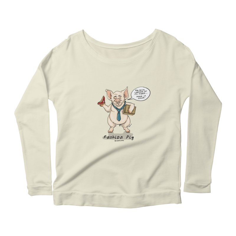Fashion Pig  Women's Scoop Neck Longsleeve T-Shirt by Pigment World Artist Shop