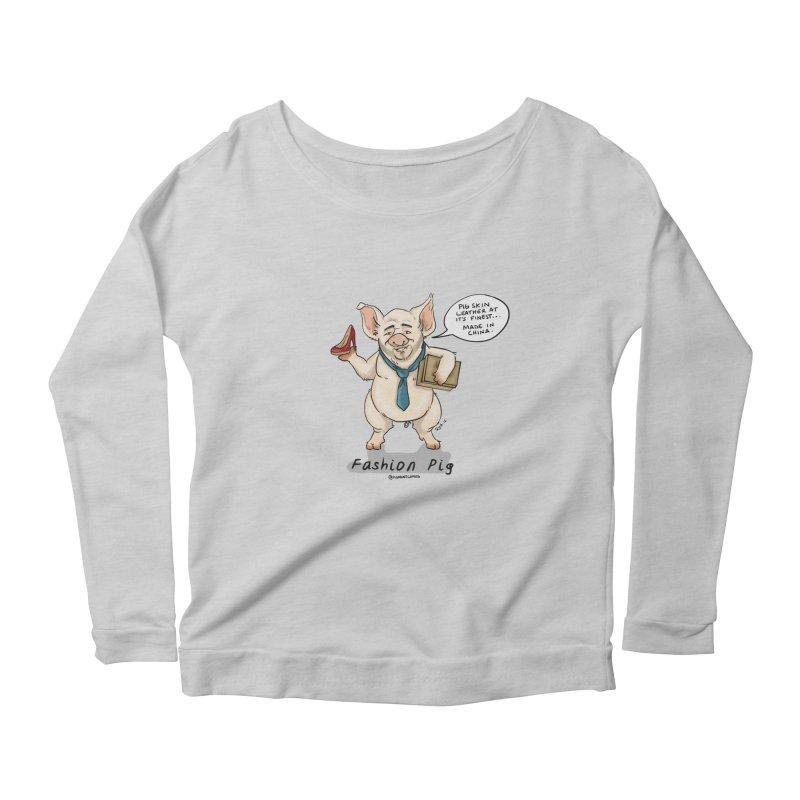 Fashion Pig  Women's Scoop Neck Longsleeve T-Shirt by Pigment World Artist Shop
