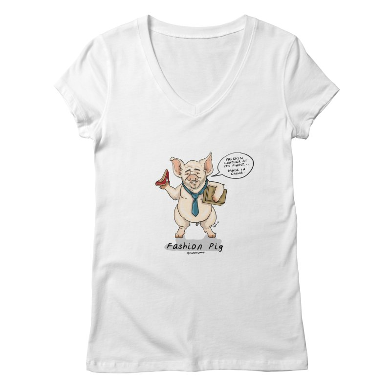 Fashion Pig  Women's Regular V-Neck by Pigment World Artist Shop