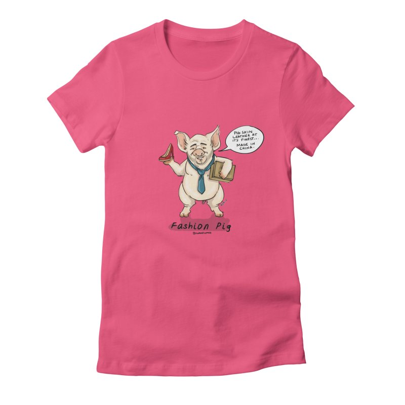 Fashion Pig  Women's Fitted T-Shirt by Pigment World Artist Shop