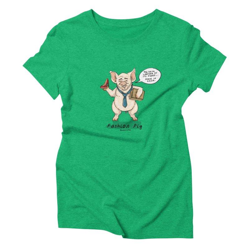 Fashion Pig  Women's Triblend T-Shirt by Pigment World Artist Shop