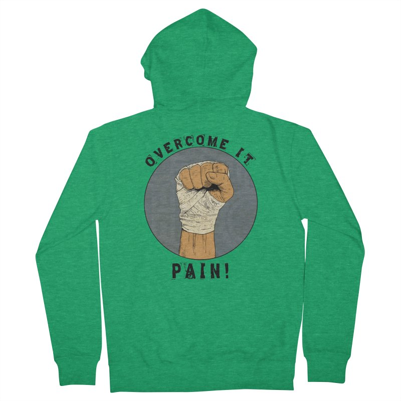 Overcome Pain  Men's Zip-Up Hoody by Pigment World Artist Shop