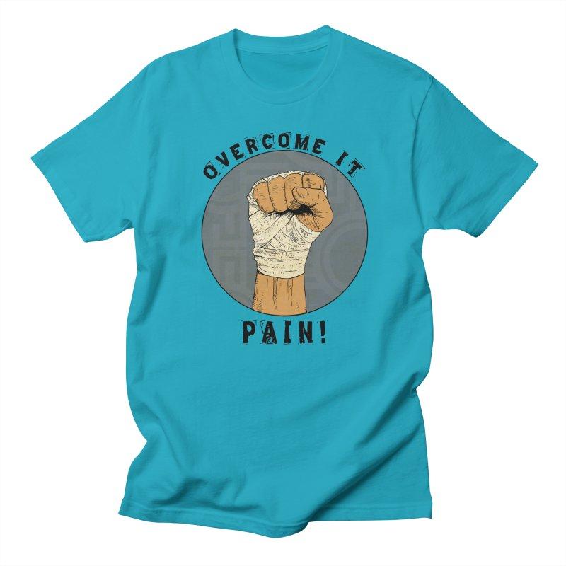Overcome Pain  Men's Regular T-Shirt by Pigment World Artist Shop