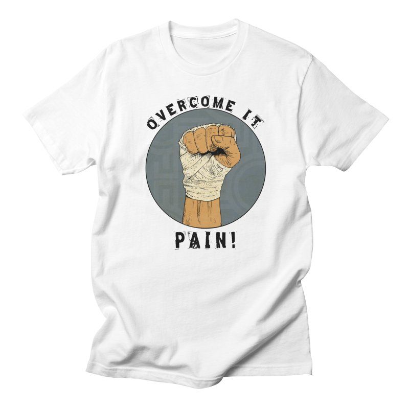 Overcome Pain  Men's T-Shirt by Pigment World Artist Shop