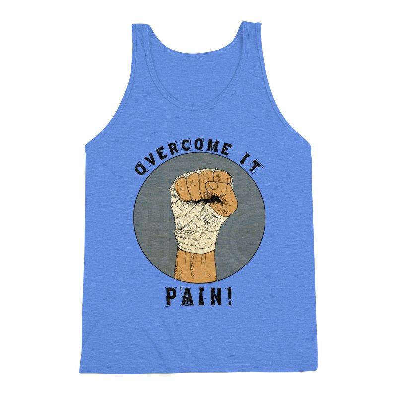 Overcome Pain  Men's Tank by Pigment World Artist Shop