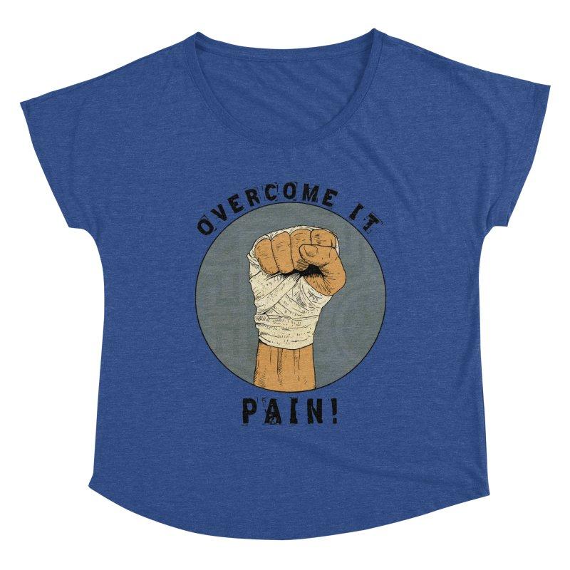 Overcome Pain  Women's Scoop Neck by Pigment World Artist Shop