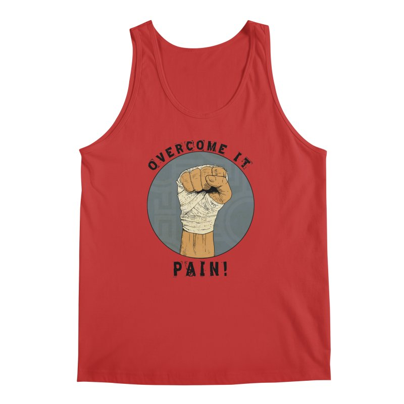 Overcome Pain  Men's Regular Tank by Pigment World Artist Shop