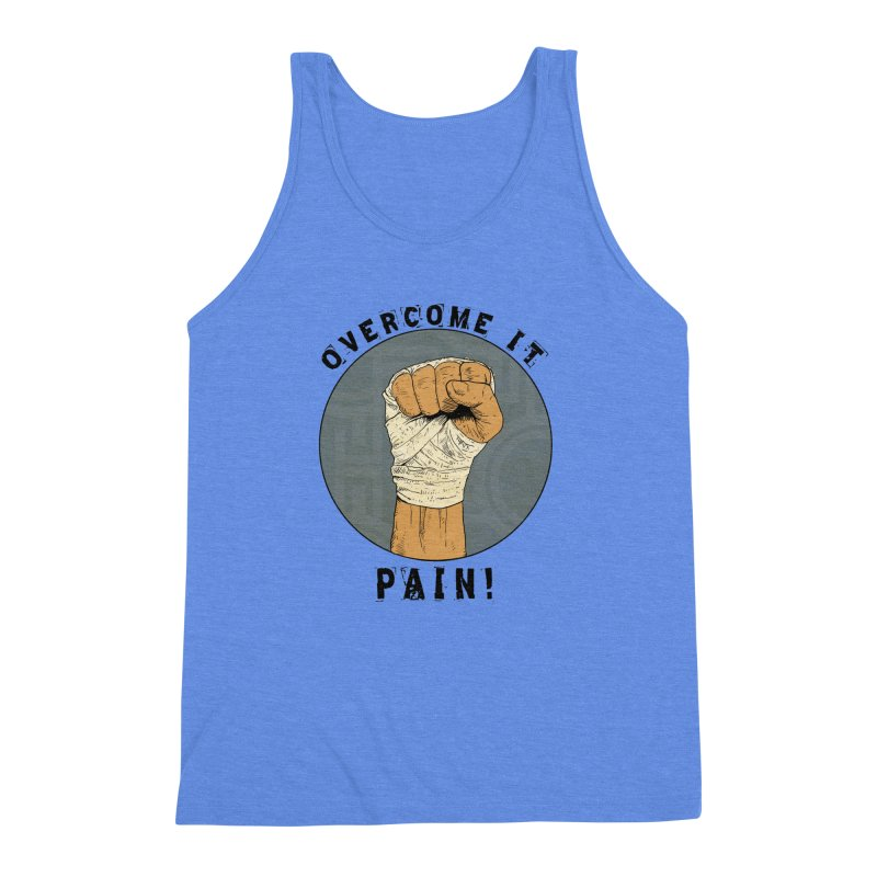 Overcome Pain  Men's Triblend Tank by rjamadoart's Artist Shop